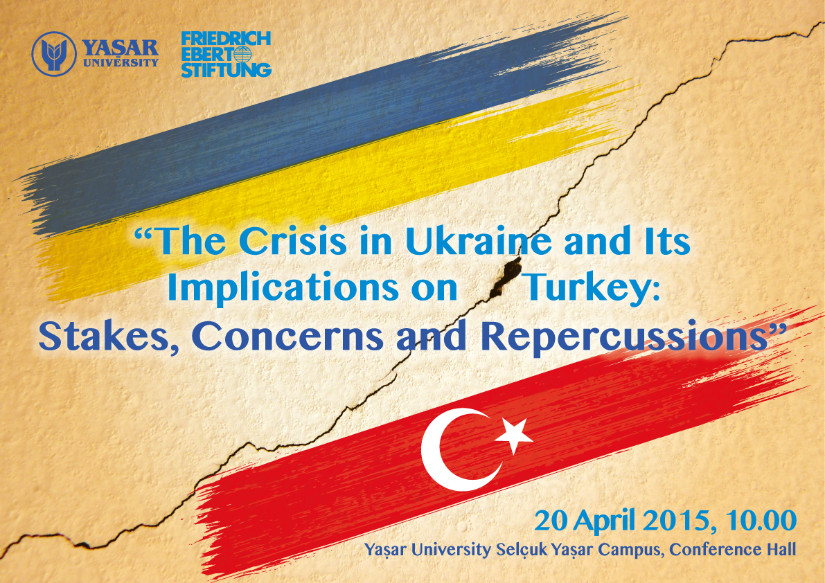 Yasar University Friedrich Ebert Stiftung Conference on Ukraine Poster 20 04 2015